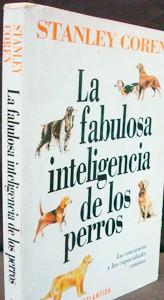 La fabulosa inteligencia de los Perros